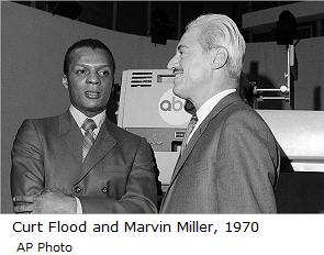 Curt Flood and Marvin Miller