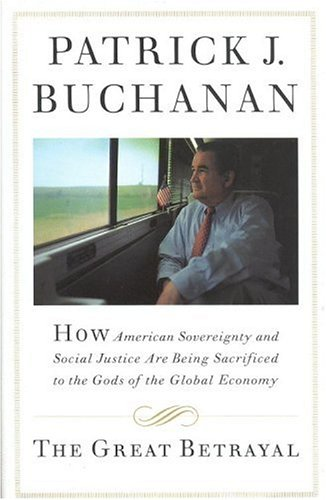 Image result for pat buchanan the betrayal